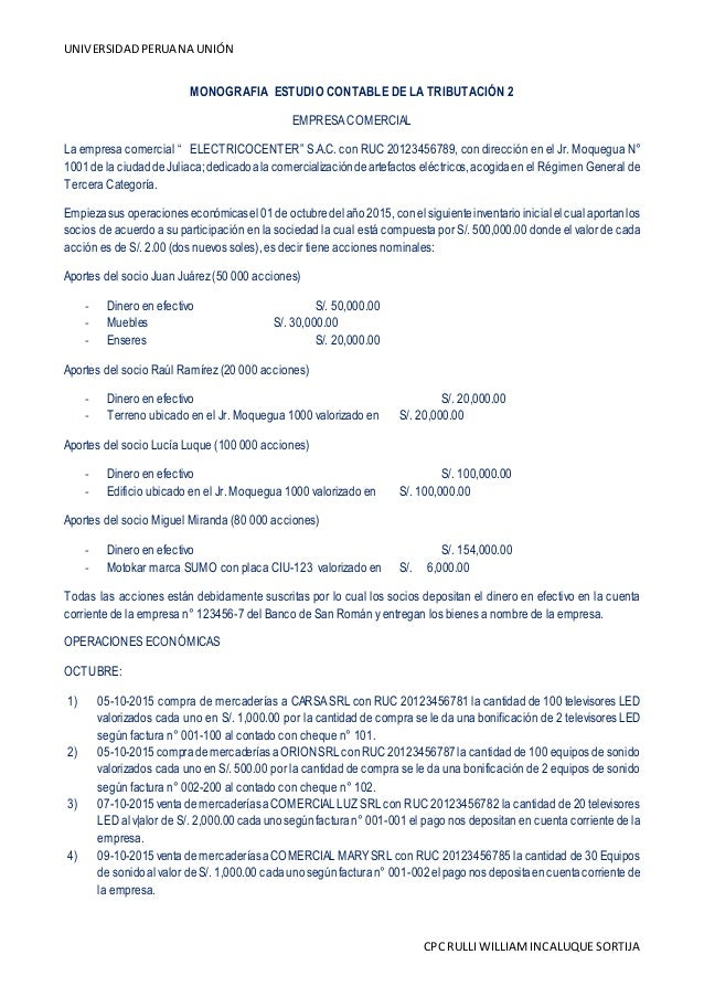 UNIVERSIDADPERUANA UNIÓN CPC RULLI WILLIAMINCALUQUE SORTIJA MONOGRAFIA ESTUDIO CONTABLE DE LA TRIBUTACIÓN 2 EMPRESACOMERCI...