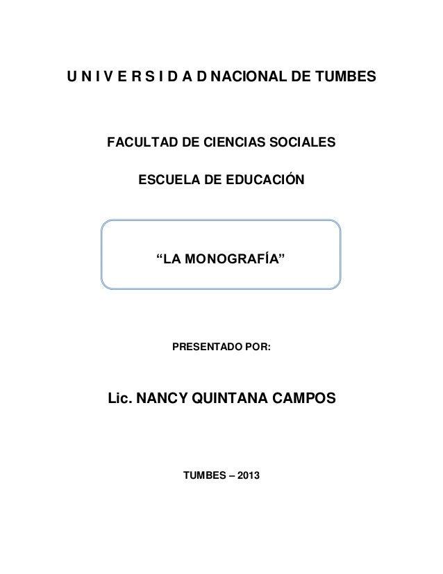 1U N I V E R S I D A D NACIONAL DE TUMBESFACULTAD DE CIENCIAS SOCIALESESCUELA DE EDUCACIÓNPRESENTADO POR:Lic. NANCY QUINTA...
