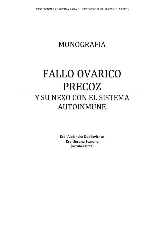 ASOCIACION ARGENTINA PARA EL ESTUDIO DEL CLIMATERIO(AAPEC)              MONOGRAFIA    FALLO OVARICO       PRECOZY SU NEXO ...