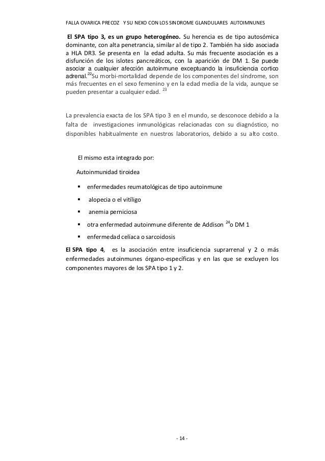 FALLA OVARICA PRECOZ Y SU NEXO CON LOS SINDROME GLANDULARES AUTOIMNUNESEl SPA tipo 3, es un grupo heterogéneo. Su herencia...