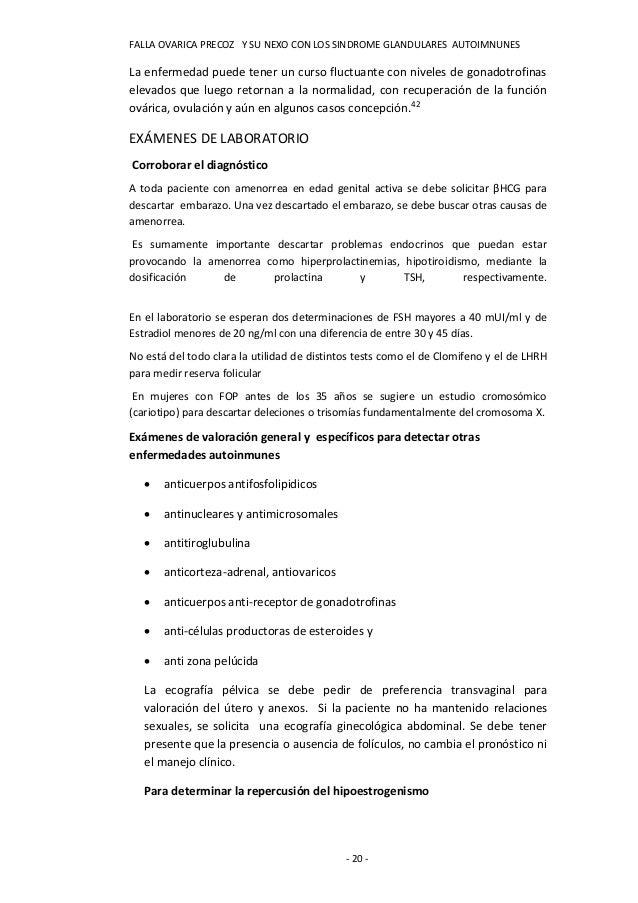 FALLA OVARICA PRECOZ Y SU NEXO CON LOS SINDROME GLANDULARES AUTOIMNUNESLa enfermedad puede tener un curso fluctuante con n...