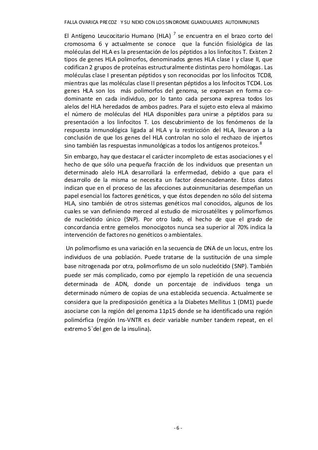 FALLA OVARICA PRECOZ Y SU NEXO CON LOS SINDROME GLANDULARES AUTOIMNUNESEl Antígeno Leucocitario Humano (HLA) 7 se encuentr...
