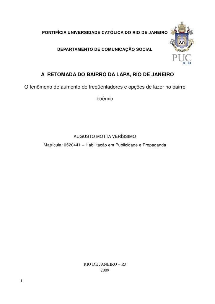 PONTIFÍCIA UNIVERSIDADE CATÓLICA DO RIO DE JANEIRO                     DEPARTAMENTO DE COMUNICAÇÃO SOCIAL               A ...