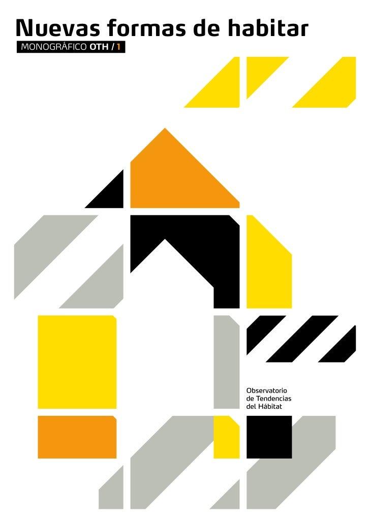 Nuevas formas de habitarMONOGRÁFICO OTH / 1