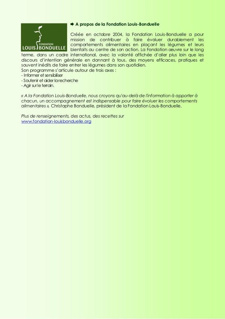 A propos de la Fondation Louis-Bonduelle                             Créée en octobre 2004, la Fondation Louis-Bonduelle a...