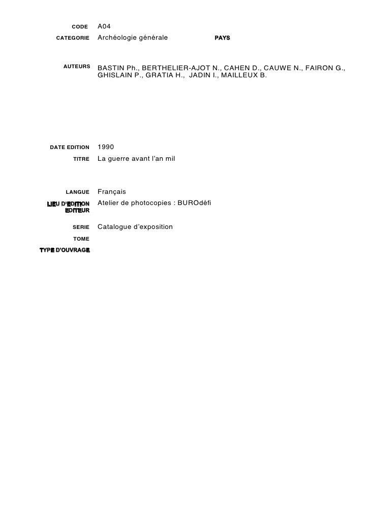 CODE     A04     CATEGORIE     Archéologie générale               PAYS       AUTEURS     BASTIN Ph., BERTHELIER-AJOT N., C...