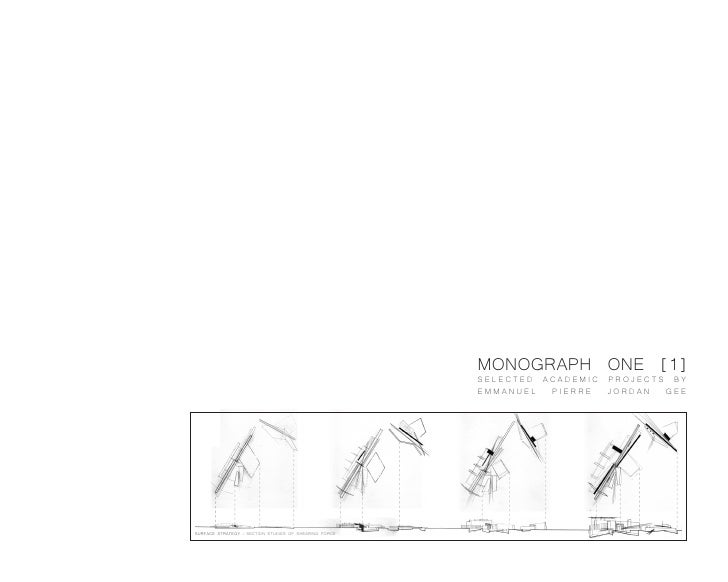 MONOGRAPH ONE [1]                                                        SELECTED ACADEMIC PROJECTS BY                    ...