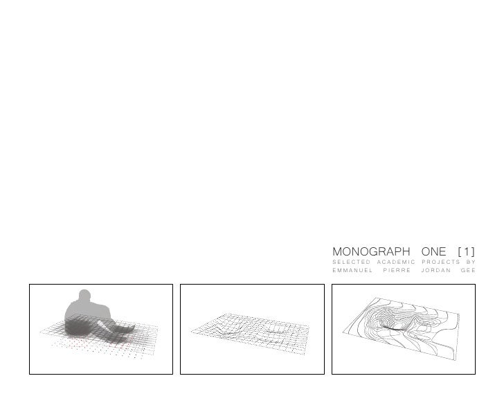 MONOGRAPH ONE [1] SELECTED ACADEMIC PROJECTS BY EMMANUEL  PIERRE  JORDAN  GEE