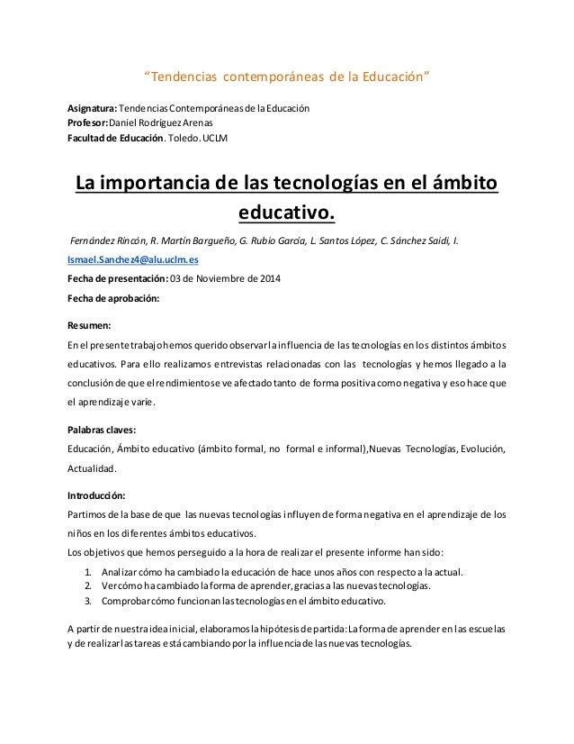 """""""Tendencias contemporáneas de la Educación"""" Asignatura: TendenciasContemporáneasde laEducación Profesor:Daniel RodríguezAr..."""