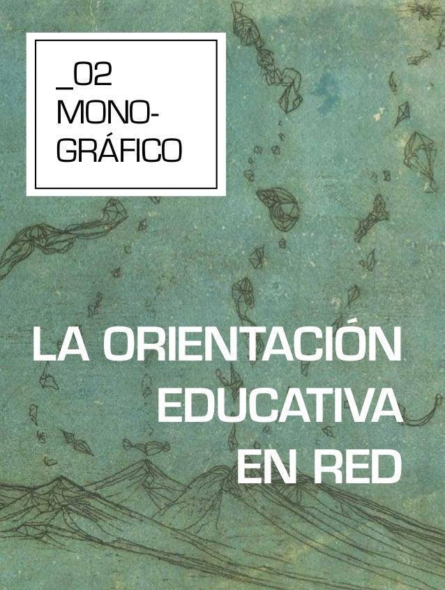 _02 MONO- GRÁFICO LA ORIENTACIÓN EDUCATIVA EN RED