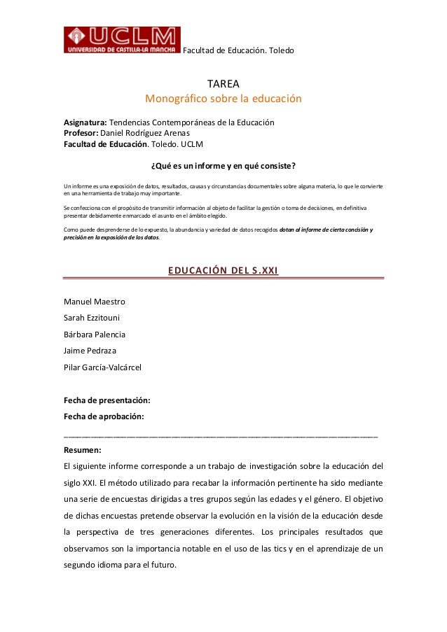 Facultad de Educación. Toledo TAREA Monográfico sobre la educación Asignatura: Tendencias Contemporáneas de la Educación P...