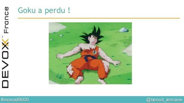 @benoit_lemoine  #monoid9000  Goku a perdu !