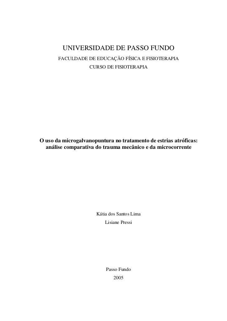 UNIVERSIDADE DE PASSO FUNDO       FACULDADE DE EDUCAÇÃ O FÍSICA E FISIOTERAPIA                    CURSO DE FISIOTERAPIAO u...