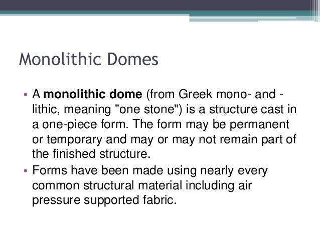 Monolithic domes Slide 2