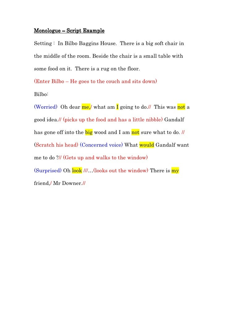 Monologue – Script Example<br />Setting :  In Bilbo Baggins House.  There is a big soft chair in the middle of the room. B...