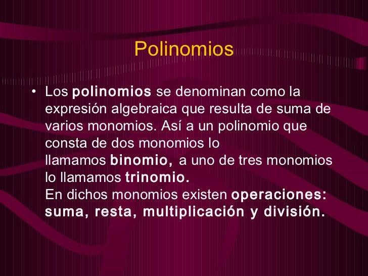 Monomios y polinomios presentacion Slide 2