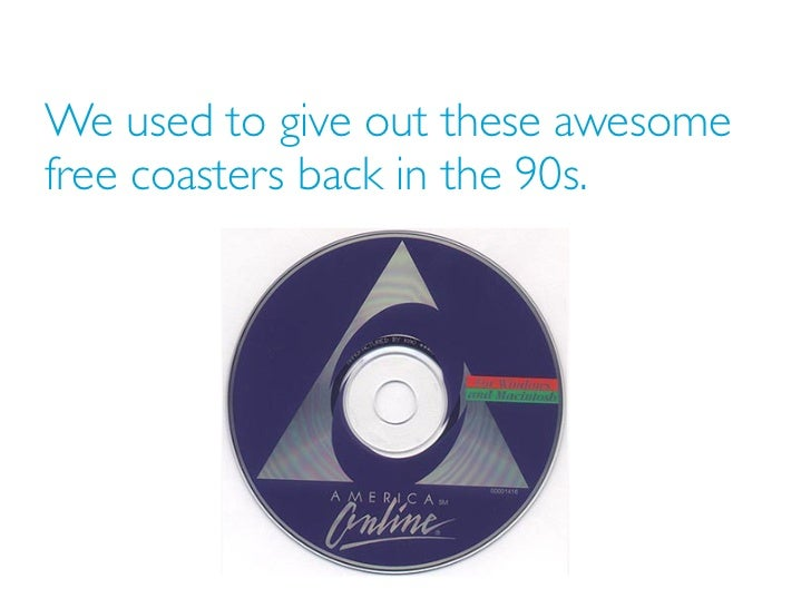 We used to give out these awesomefree coasters back in the 90s.
