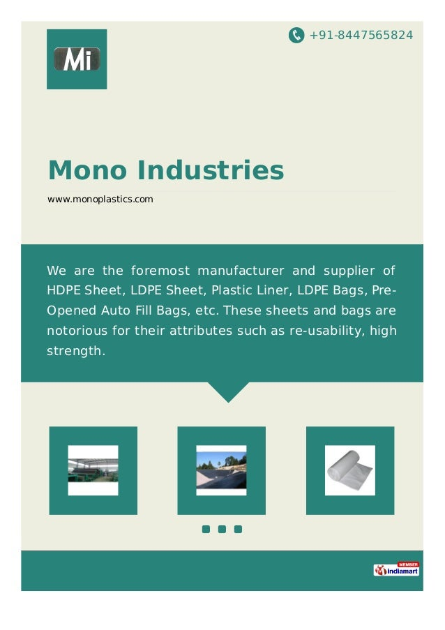 +91-8447565824 Mono Industries www.monoplastics.com We are the foremost manufacturer and supplier of HDPE Sheet, LDPE Shee...