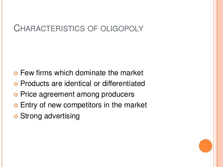 oligopoly and its characteristics