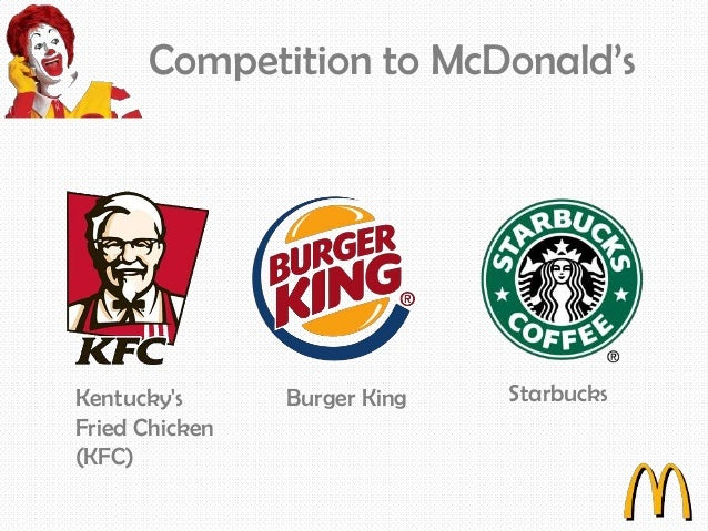 mcdonalds competitors Strategic marketing for competitive advantage - mcdonald's case study uploaded by dillon shokar by diversifying into offering a coffee shop menu of coffees and pastries, means mcdonald's have created new competitors on an international level.