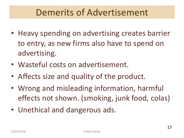 demerits of advertising Advantages and disadvantages of advertising first we must understand that not all advertising is the same nor all advertising has the same objectives and obviously.