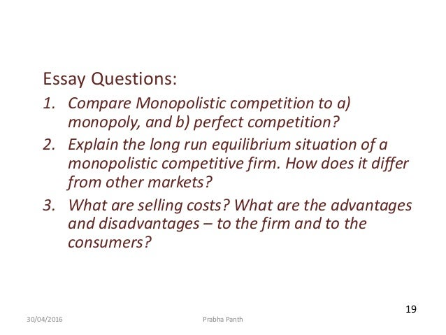 monopolistic competition essay questions 1 compare monopolistic competition