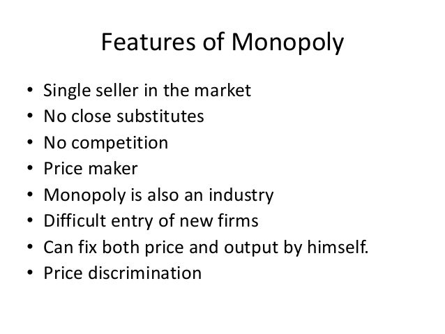 9 Absolutely Important Characteristics of Monopoly