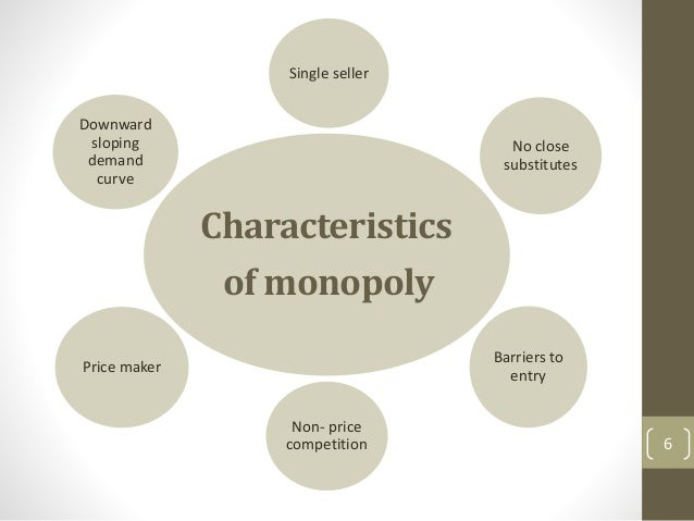 Monopoly market structure for 6 characteristics of bureaucracy