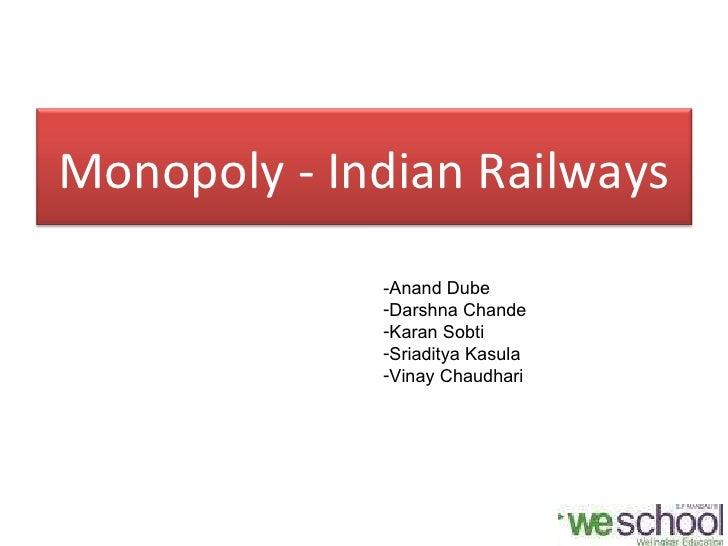 Monopoly in indian railways