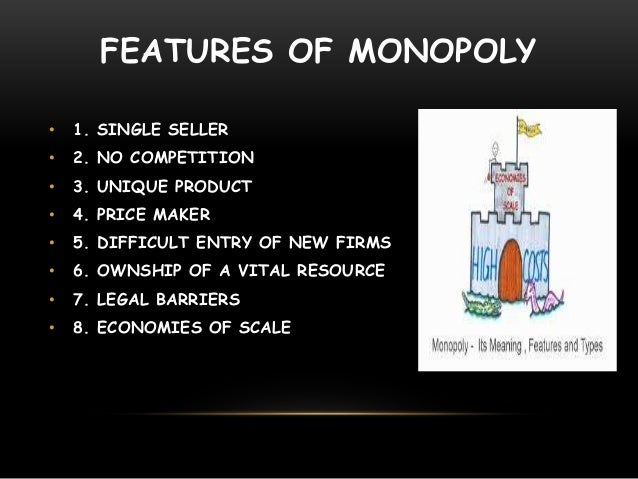 monopoly the only sole supplier of Absolute control of all sales and distribution in a market by one firm, due to some   monopoly a business that is the sole supplier of a particular good or service.