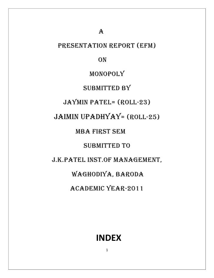 A PRESENTATION REPORT (EFM)            ON         Monopoly        SUBMITTED BY  JAYMIN PATEL= (ROLL-23)JAiMIN UPADHYAy= (R...