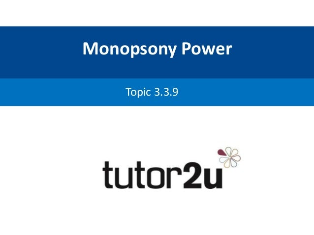competition law and monopsony economics essay Monopsony in law and economics download monopsony in law and economics or read online books in pdf, epub, tuebl, and mobi format click download or read online button to get monopsony in law.