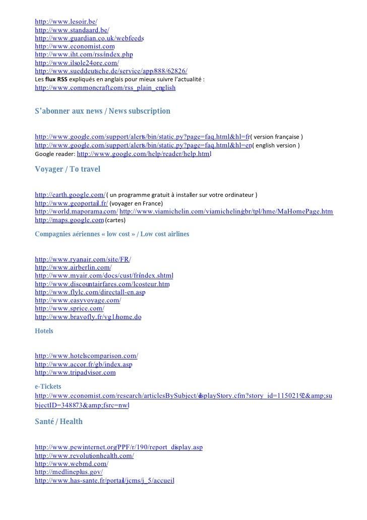 http://www.lesoir.be/ http://www.standaard.be/ http://www.guardian.co.uk/webfeeds http://www.economist.com http://www.iht....