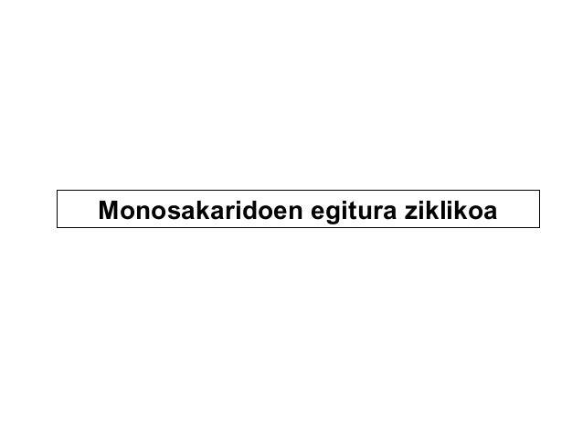Monosakaridoen egitura ziklikoa