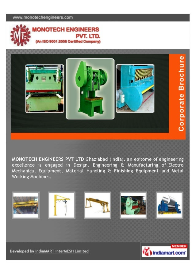 MONOTECH ENGINEERS PVT LTD Ghaziabad (India), an epitome of engineeringexcellence is engaged in Design, Engineering & Manu...