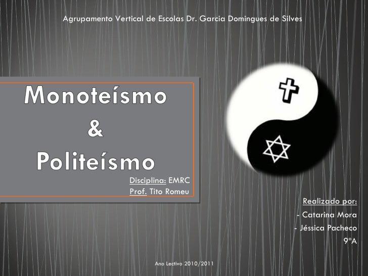 Agrupamento Vertical de Escolas Dr. Garcia Domingues de Silves                 Disciplina: EMRC                 Prof. Tito...