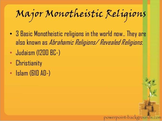Monotheism - Monotheistic religions