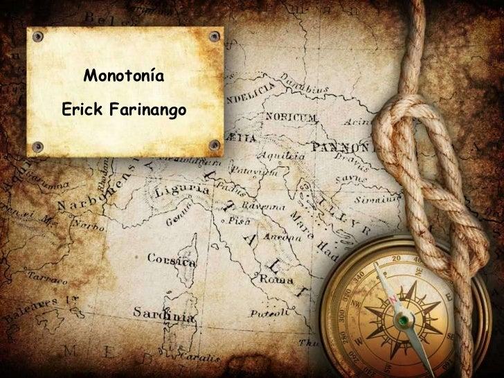 MonotoníaErick Farinango