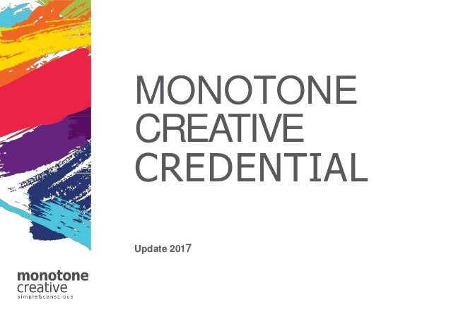 MONOTONE CREATIVE CREDENTIAL Update 2017