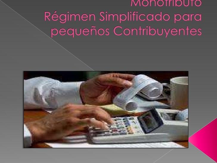 Monotributo Régimen Simplificado para pequeños Contribuyentes<br /><br />