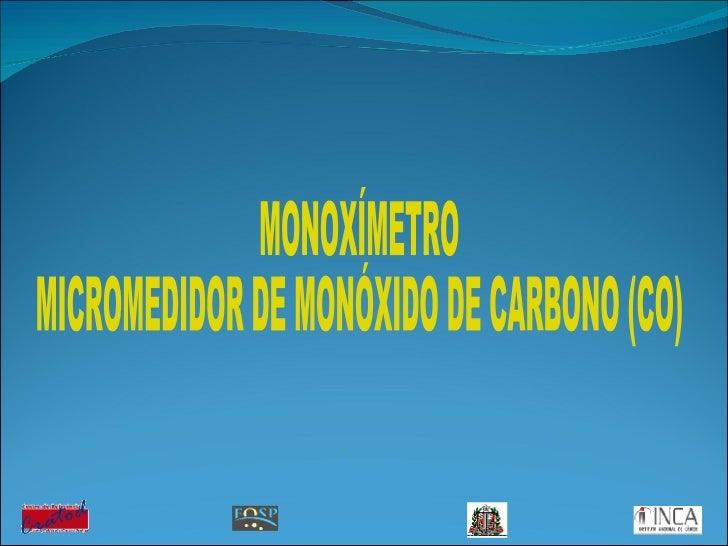 MONOXÍMETRO MICROMEDIDOR DE MONÓXIDO DE CARBONO (CO)