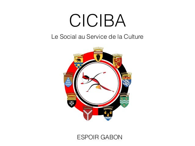 CICIBA Le Social au Service de la Culture ESPOIR GABON