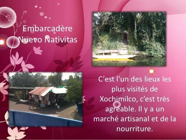 EmbarcadèreNuevo Nativitas                   C'est lun des lieux les                       plus visités de                ...