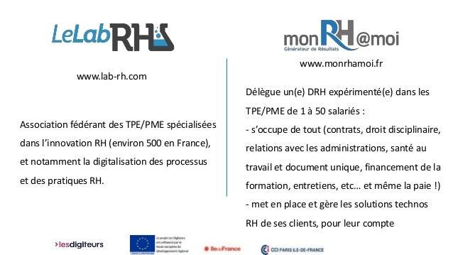 Association fédérant des TPE/PME spécialisées dans l'innovation RH (environ 500 en France), et notamment la digitalisation...