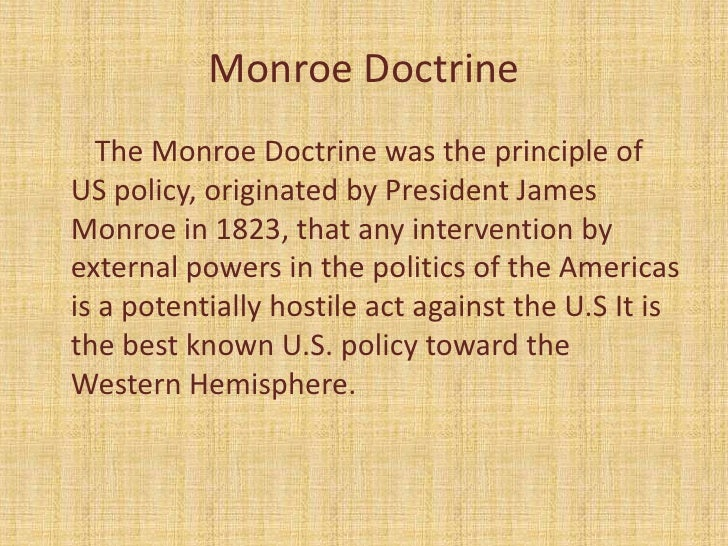 an overview of the monroe doctrine the good neighbor policy the obama doctrine and the government of