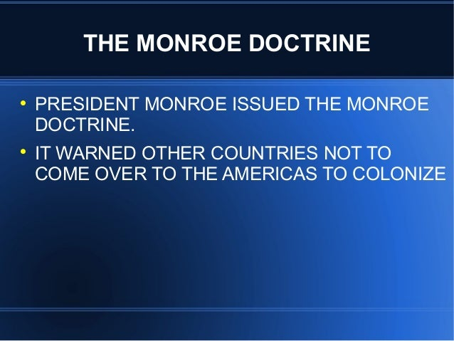 the events leading to the monroe doctrine essay What events in latin america led to the monroe doctrine what events in latin america led to the monroe doctrine by the early 1820s.