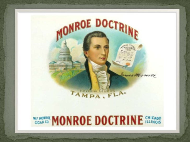 The Monroe Doctrine was an Americandiplomatic decision which greatly inf luenced theworld and the way it has developed to ...