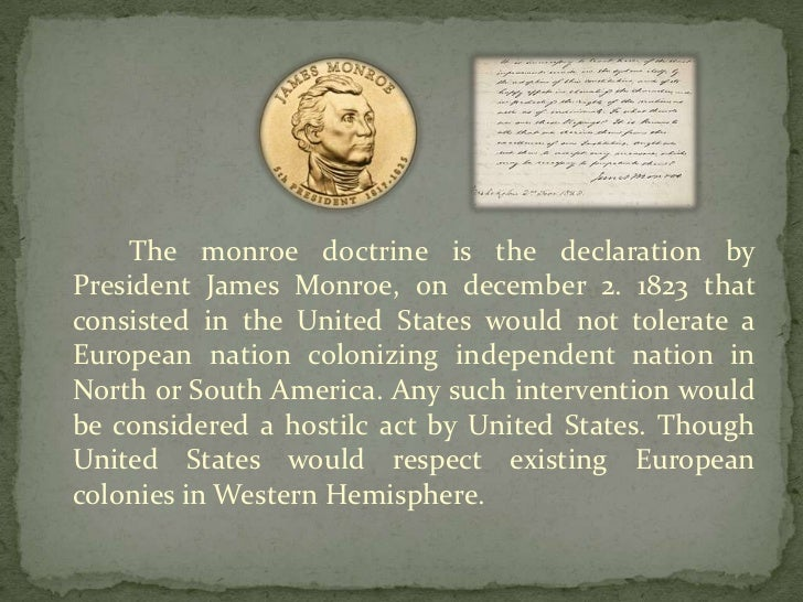 monroe doctrine causes and effects The monroe and adams administrations  define the monroe doctrine and its effect on foreign policy key takeaways key points the monroe doctrine, famously .