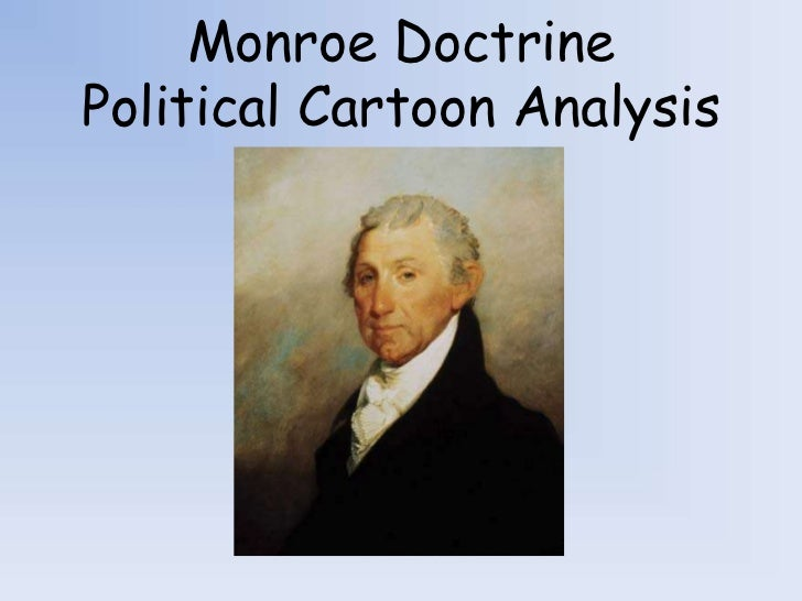 Monroe DoctrinePolitical Cartoon Analysis