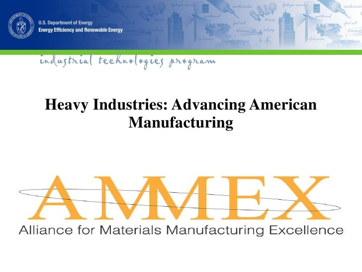 Heavy Industries: Advancing American Manufacturing